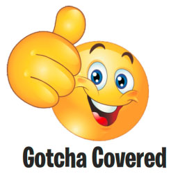 """gotcha covered"" yellow cartoon smiley face with thumbs up"