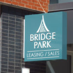 Bridge Park Leasing/Sales sign in Dublin Ohio Bridge Park District