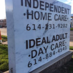 outdoor sign for Independent Home Care and Ideal Adult Day Care